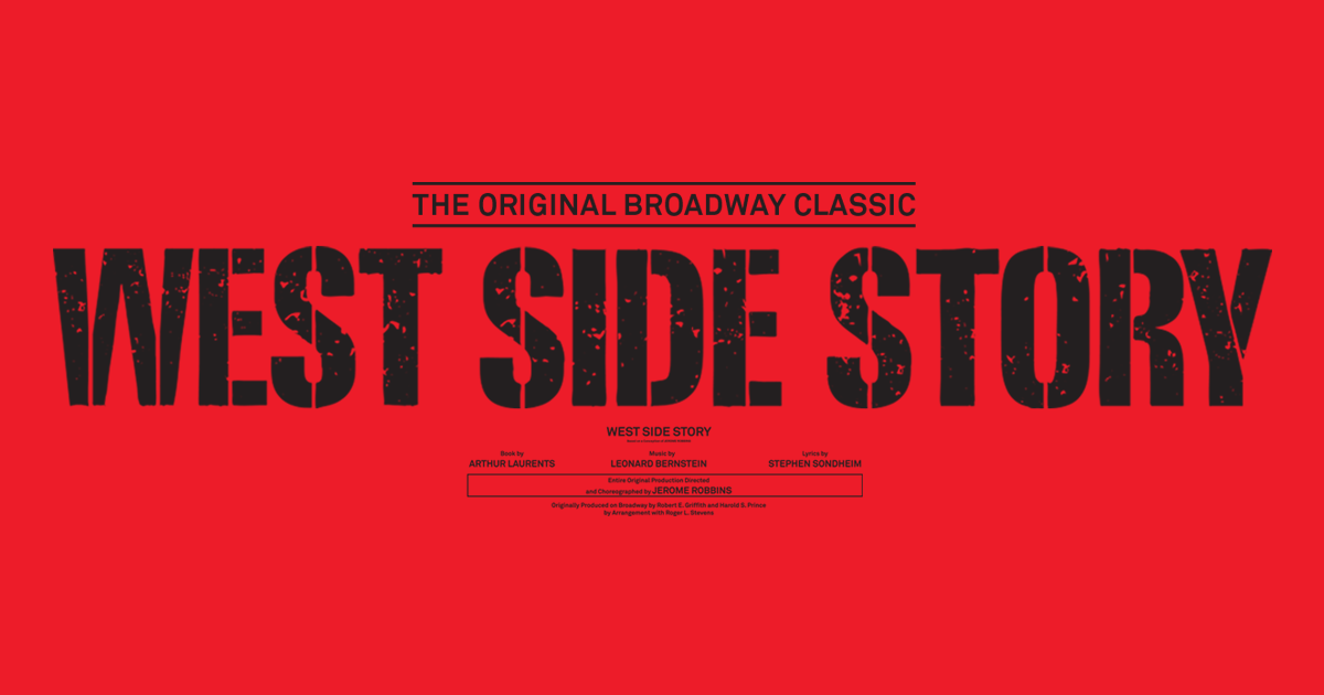 West Side Story the Musical – The Original Broadway Classic